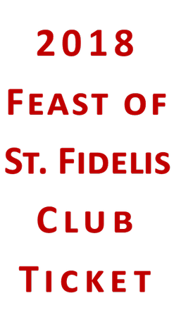 Feast of St. Fidelis Club Ticket